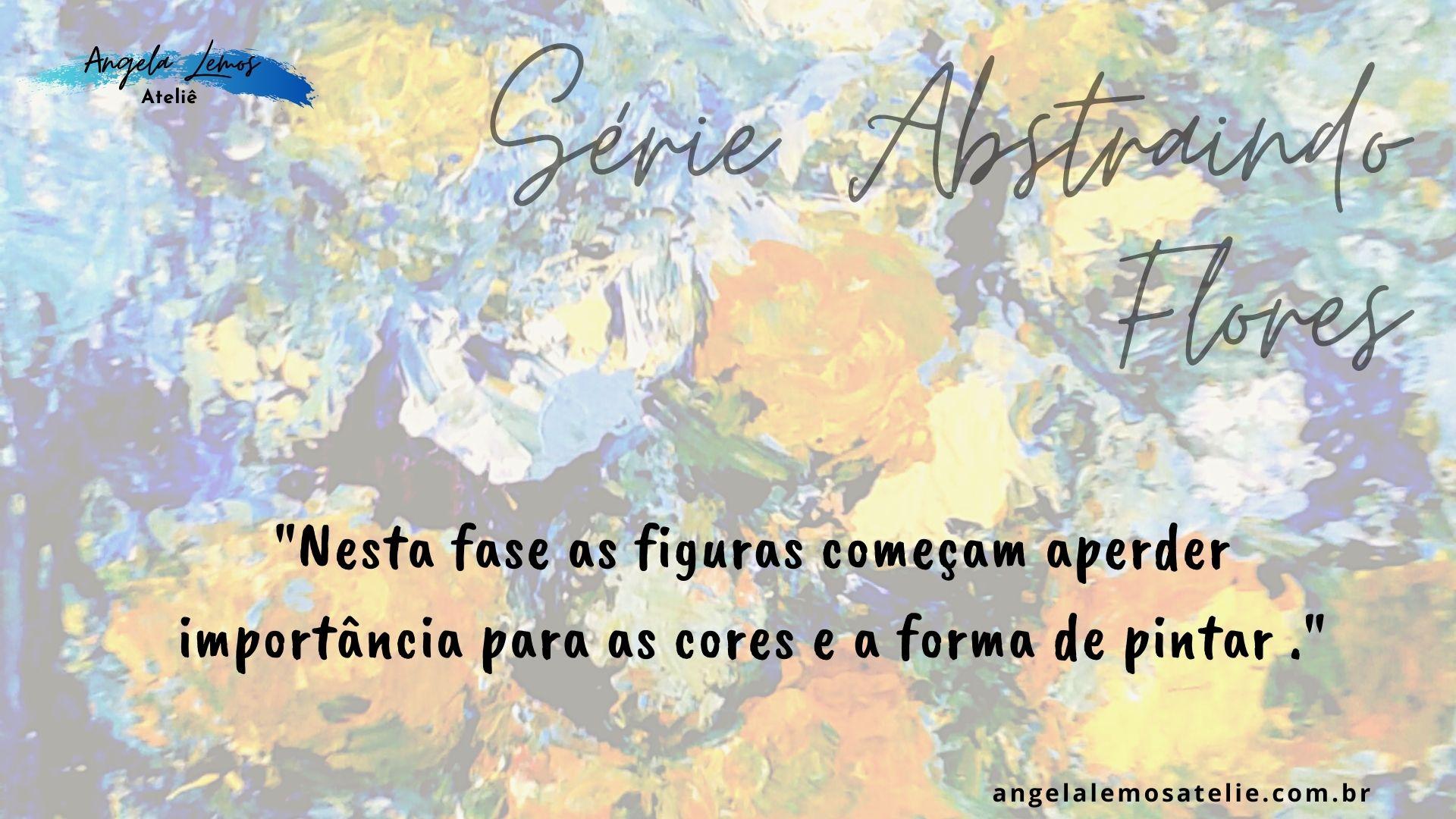 Angela Lemos Artista Visual Pintura Abstrato Floral